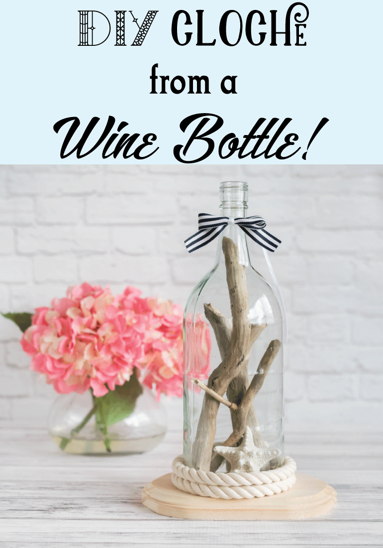 DIY cloche from a wine bottle!