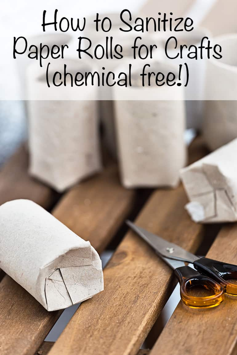 how to sanitize paper rolls for crafts