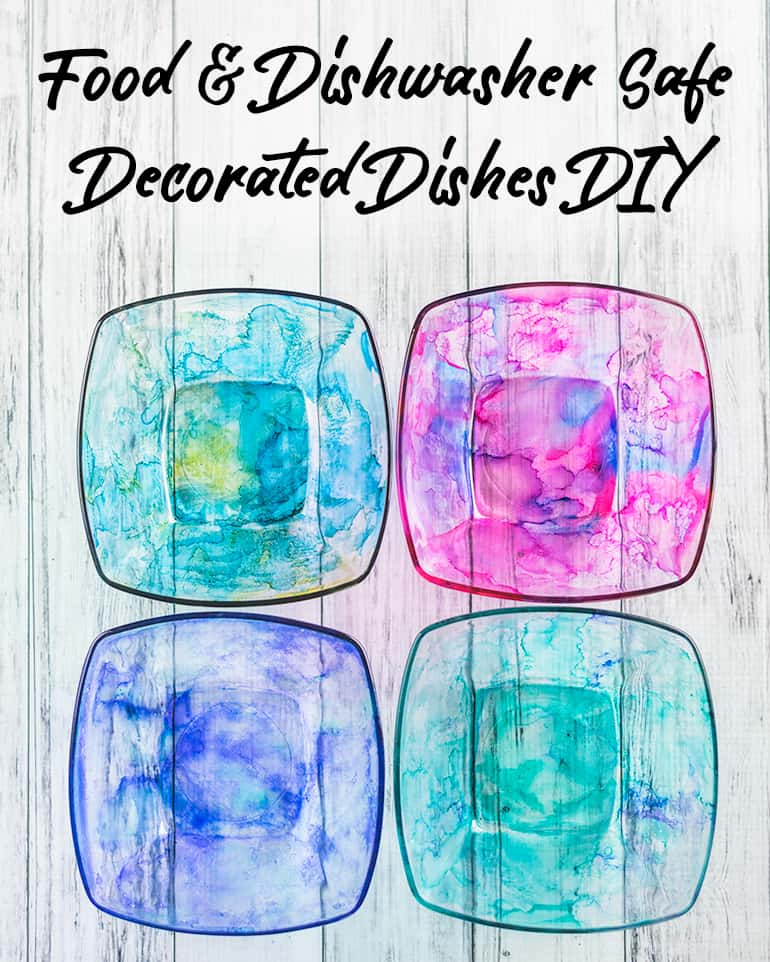 Dishwasher and food safe dishes with alcohol inks tutorial