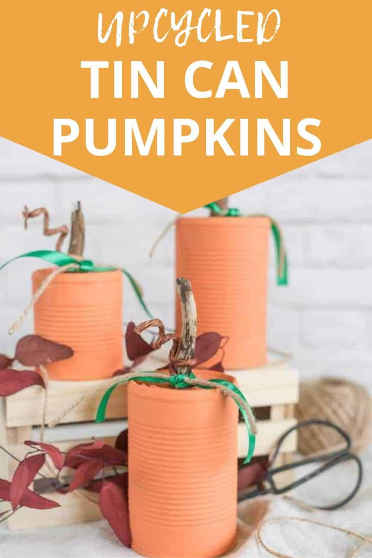 upcycled tin can pumpkins