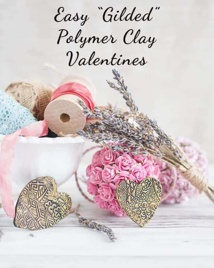 Gilded Polymer Clay Valentine Tutorial