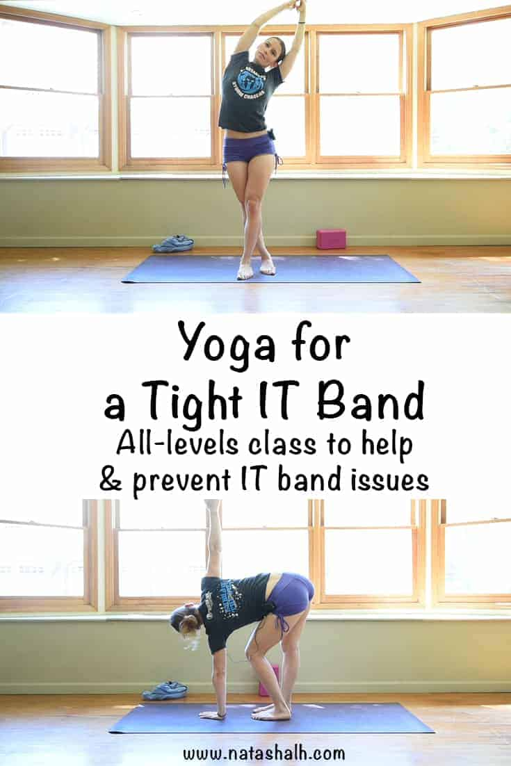 Yoga for a Tight IT Band - Free All-Levels Yoga Class for the IT Band