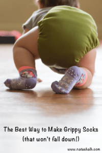 The best way to make grippy socks that won't fall down! So easy and inexpensive, and better for baby than hard shoes when she's crawling or cruising.