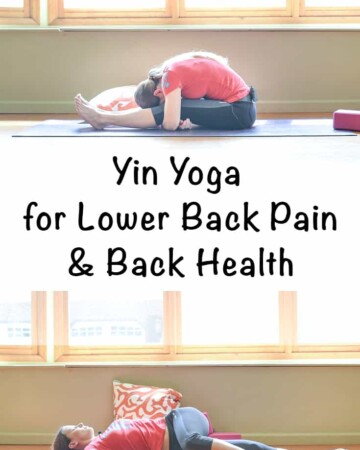 Yin Yoga for Lower Back Pain and Back Health