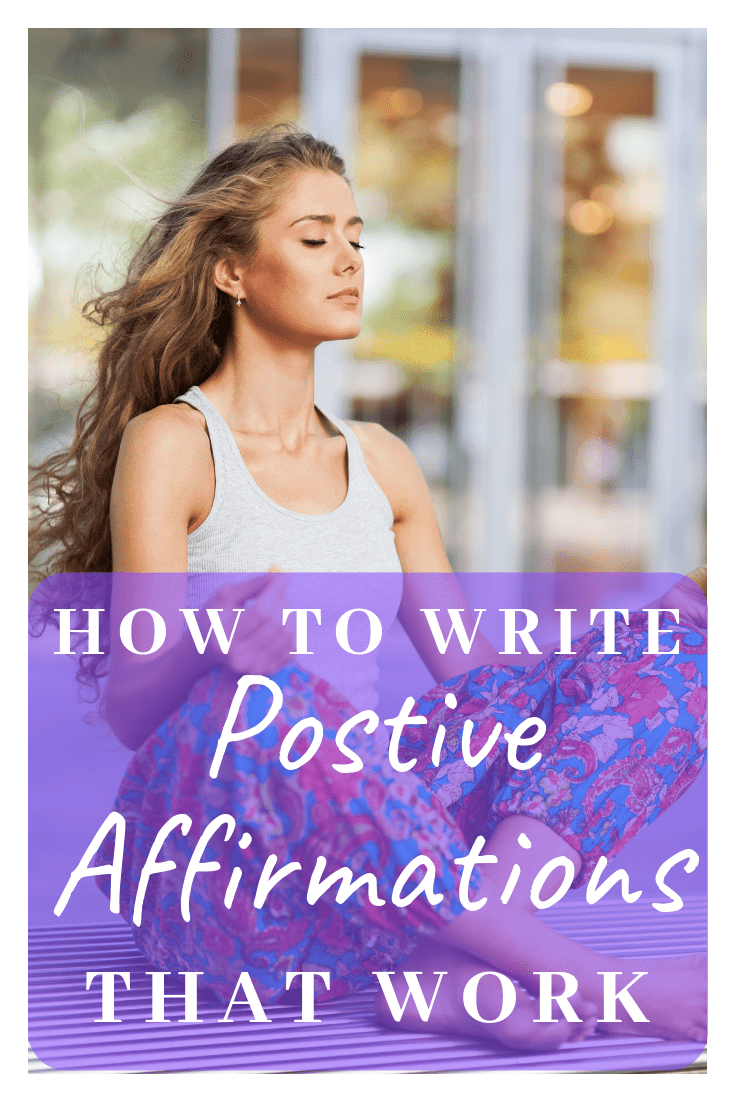 how to write positive affirmations that work like magic