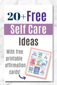 20+ free self care ideas text overlay on white marble background