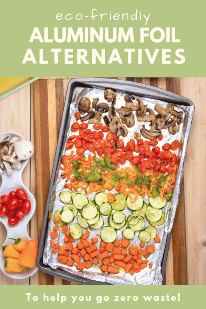 Eco-friendly aluminum foil alternatives to help you go zero waste