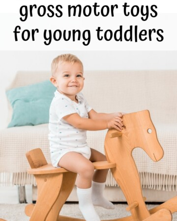 17+ Gross motor toys for young toddlers. Work off your toddler's energy with these indoor gross motor toys!