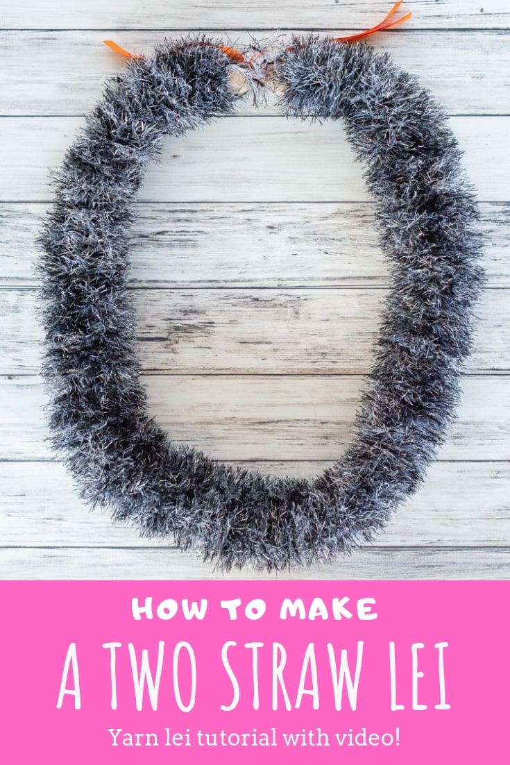 How to make a two straw yarn lei tutorial with video
