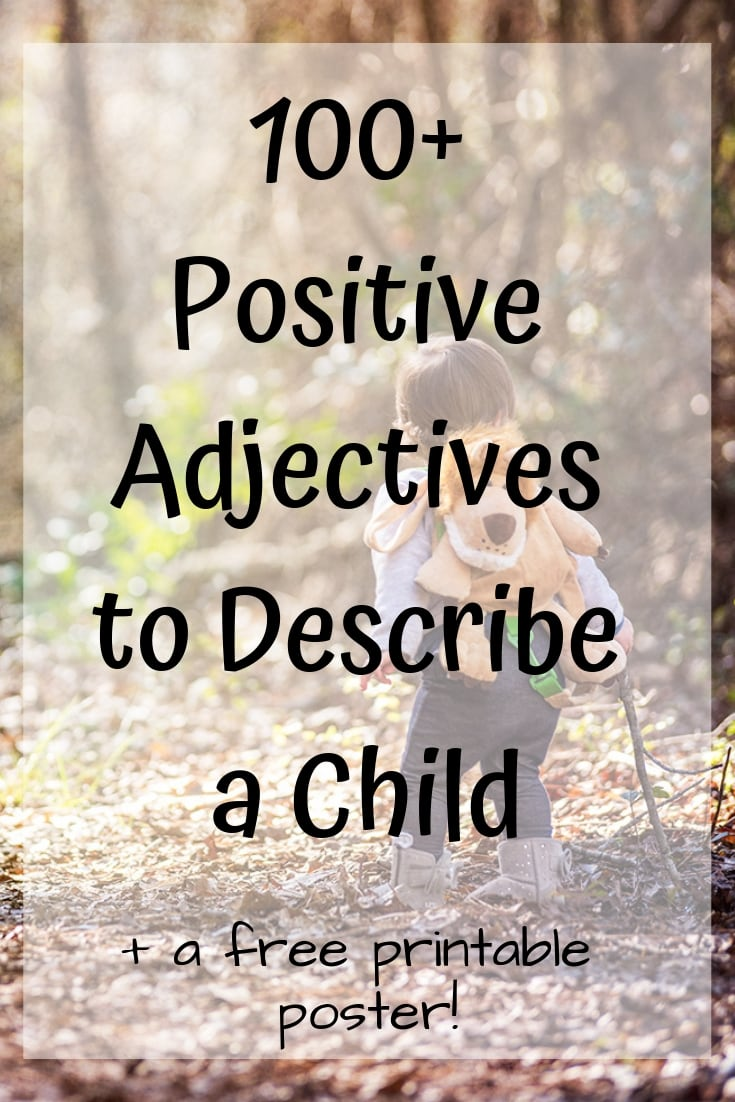 photograph relating to Come Inside It's Fun Inside Free Printable titled 100+ Certain Adjectives toward Reveal a Youngster - With Cost-free