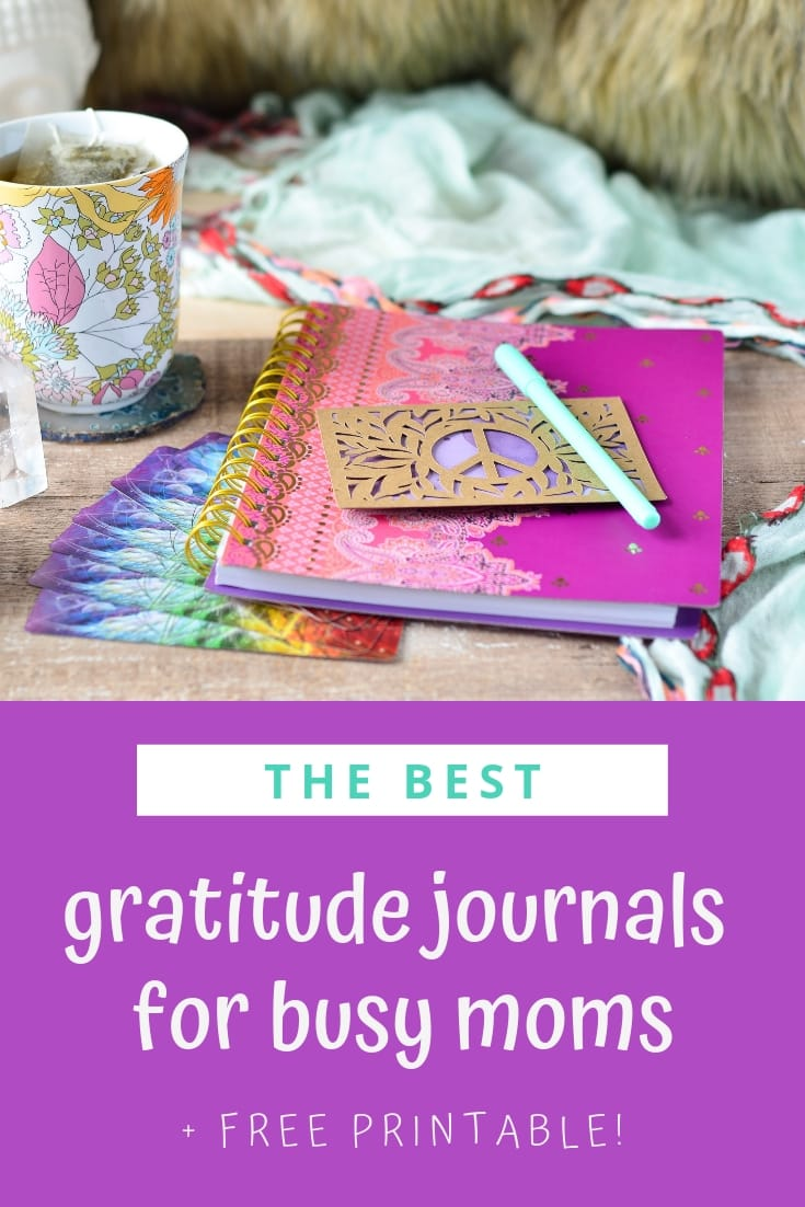 Discover the best gratitude journals for busy moms! They're under $20 and there's a free printable with easy ways to start your gratitude practice!