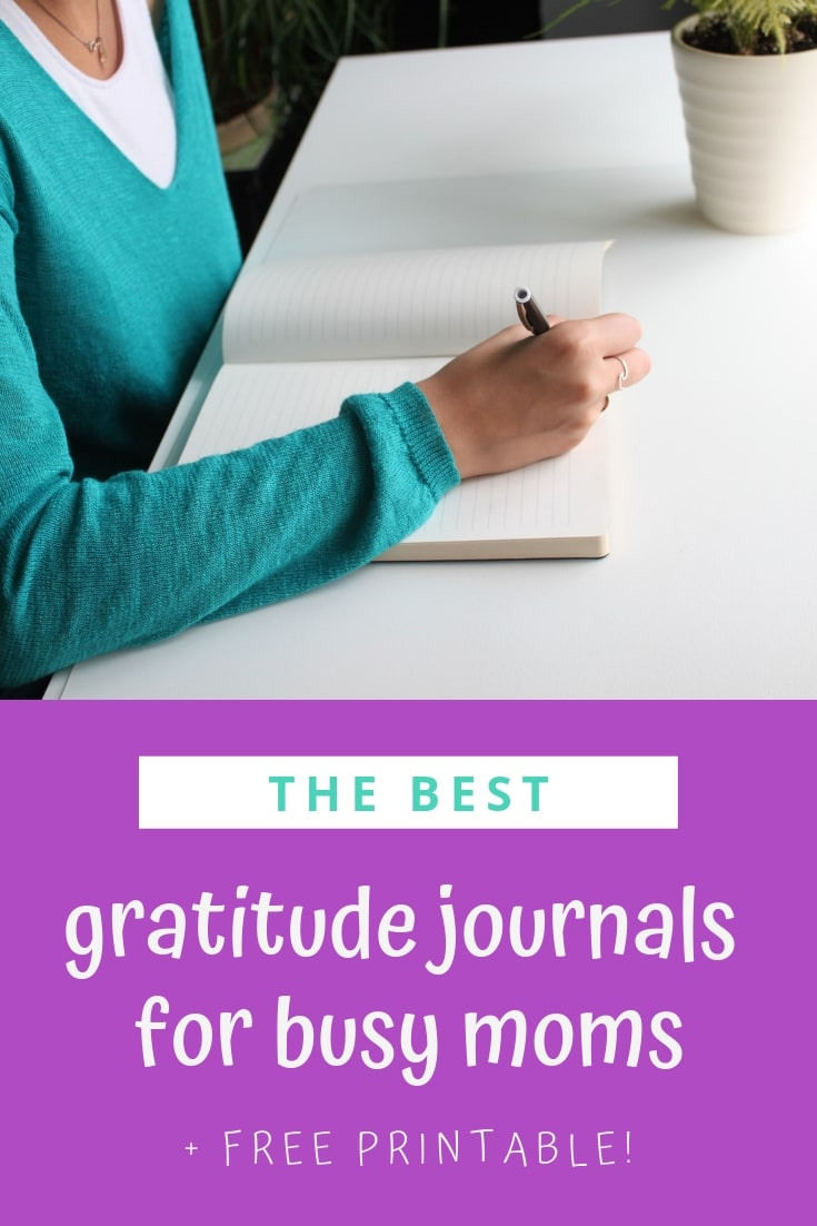 Discover the best gratitude journals for busy moms! (plus a free printable with 5 crazy easy ways to start your gratitude practice)