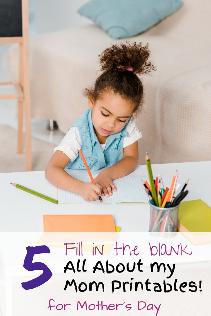 Free fill in the blank all about my mom printables for Mother's Day