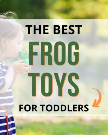 """text """"the best frog toys for toddlers"""" overlay on an image of a little girl in a blue and white dress kissing a toy frog"""