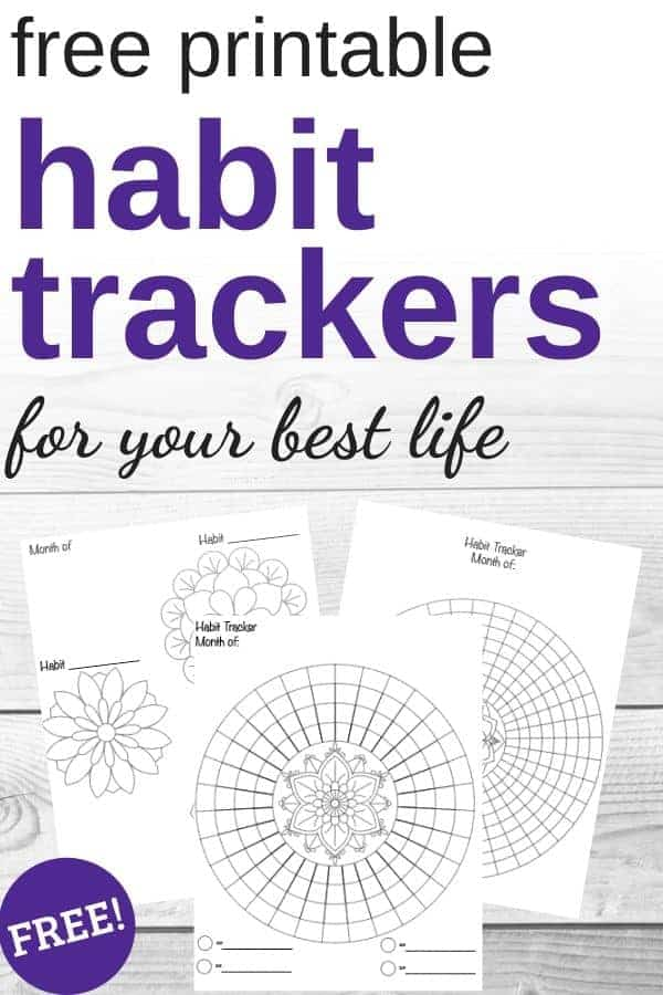 11 Free Habit Tracker Printables So You Can Finally Form Positive Habits That Stick The Artisan Life