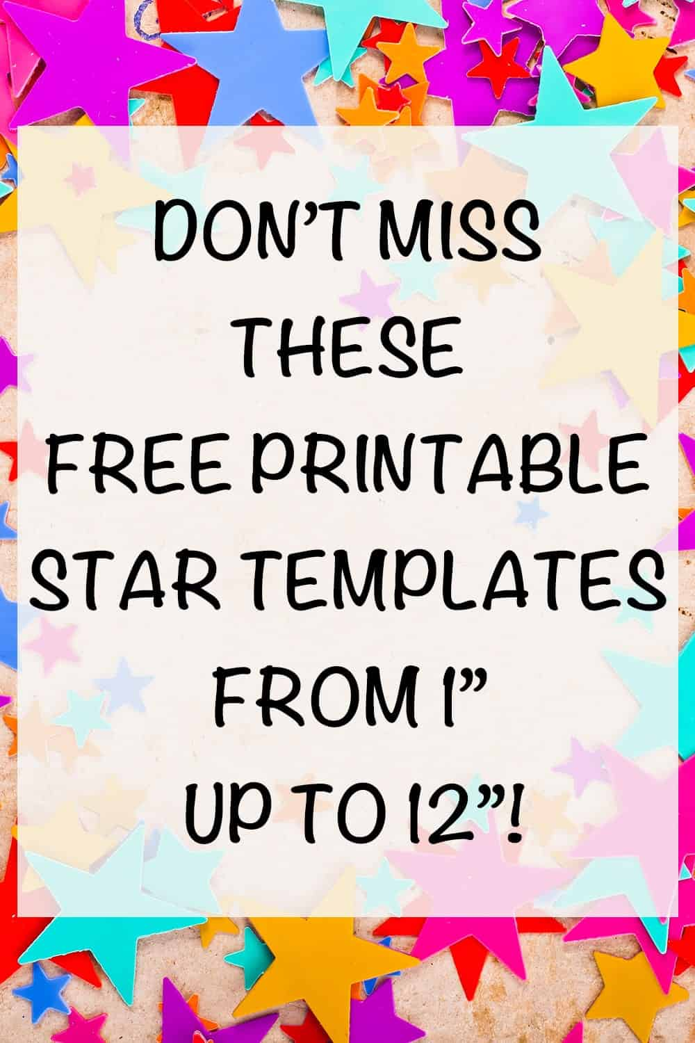 "free printable star templates from 1"" to 12"""