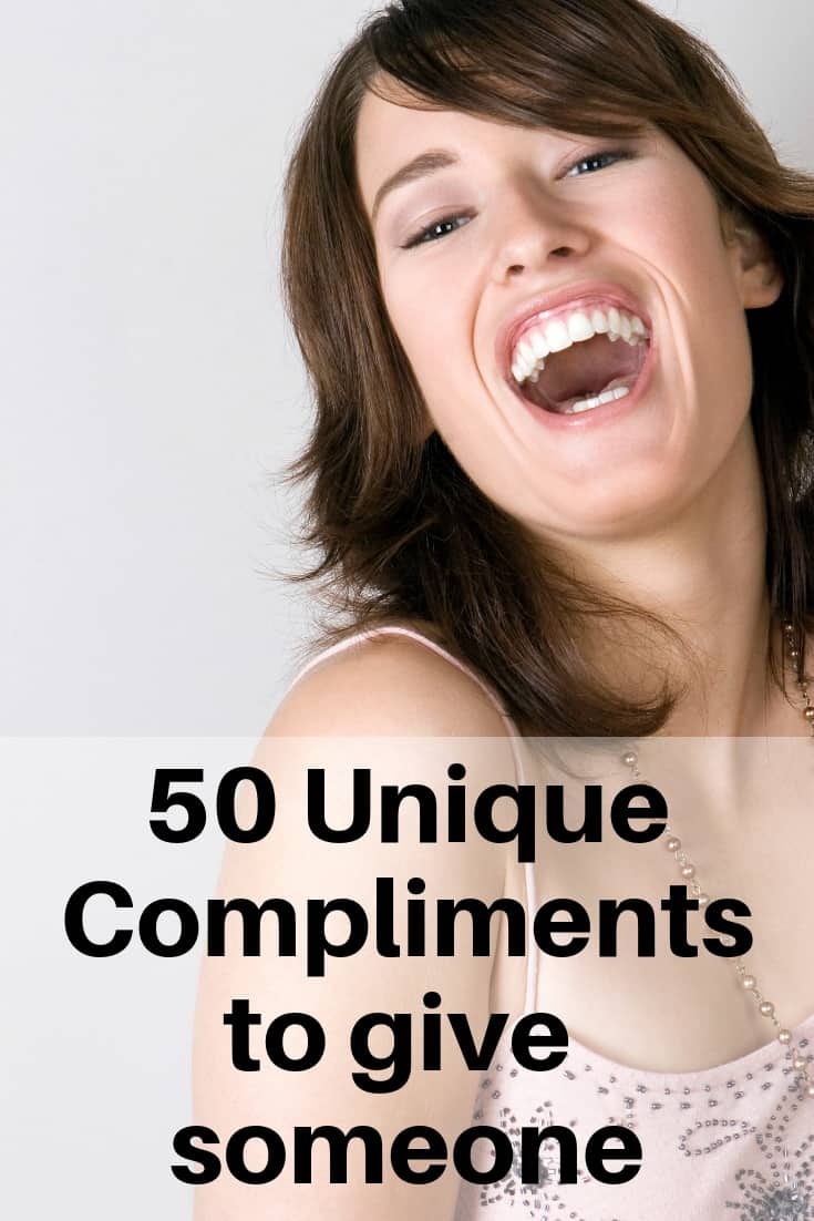 50 Unique Compliments to give someone