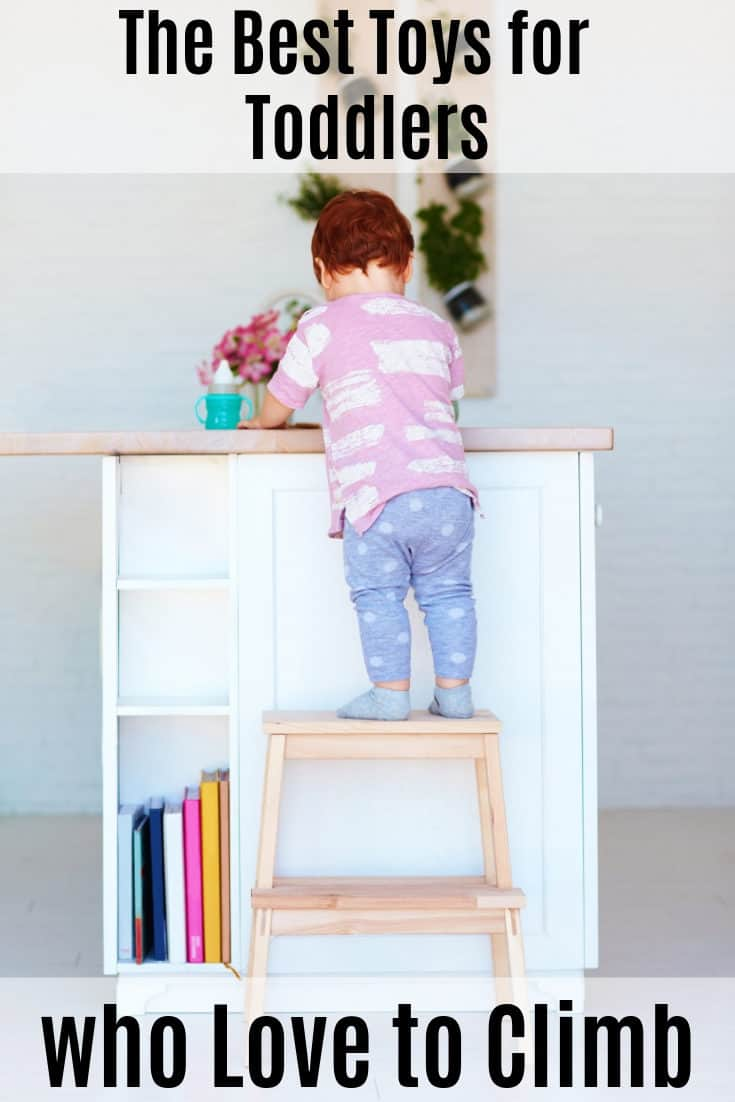 The Best Toys for Toddlers who Like to Climb - finally tire out your toddler! (updated for 2020)