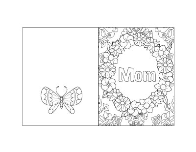 free printable Mother's Day card with a wreath of flowers to color and a butterfly on the back