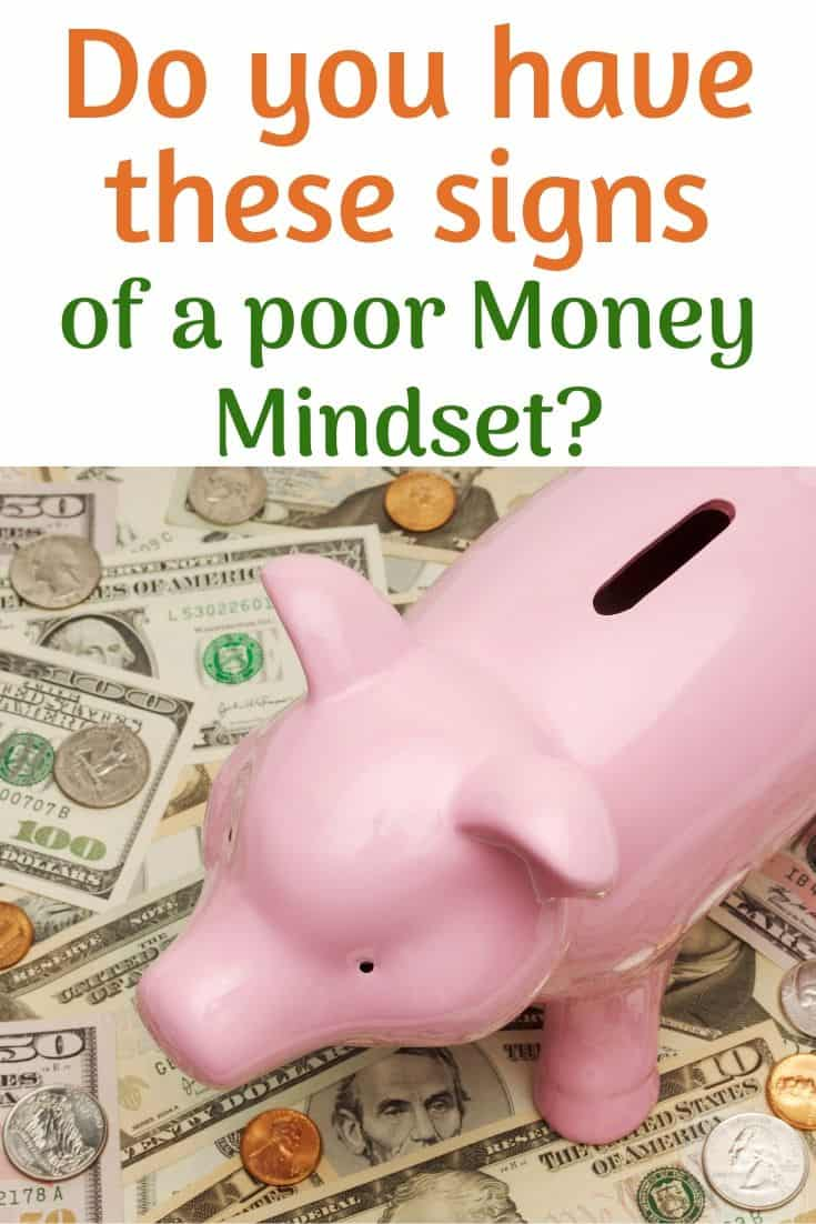 Do you have these signs of a poor money mindset?