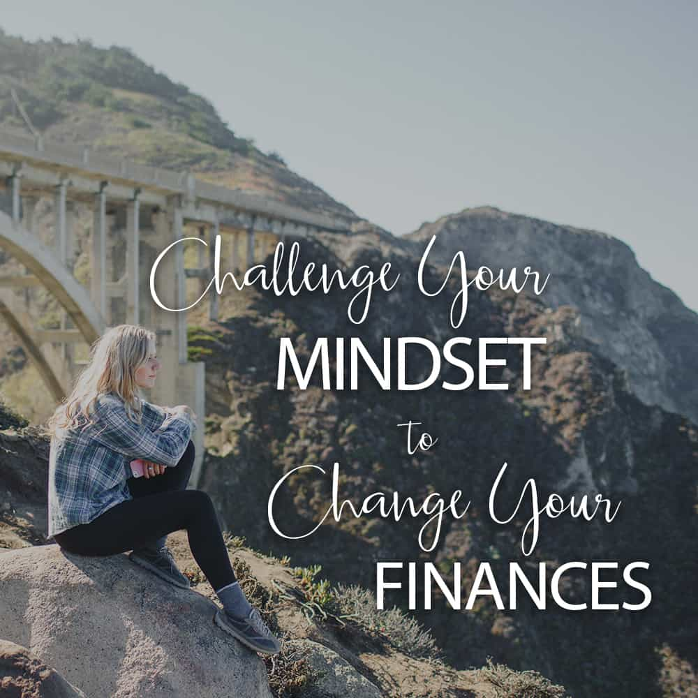 change your mindset to change your finances