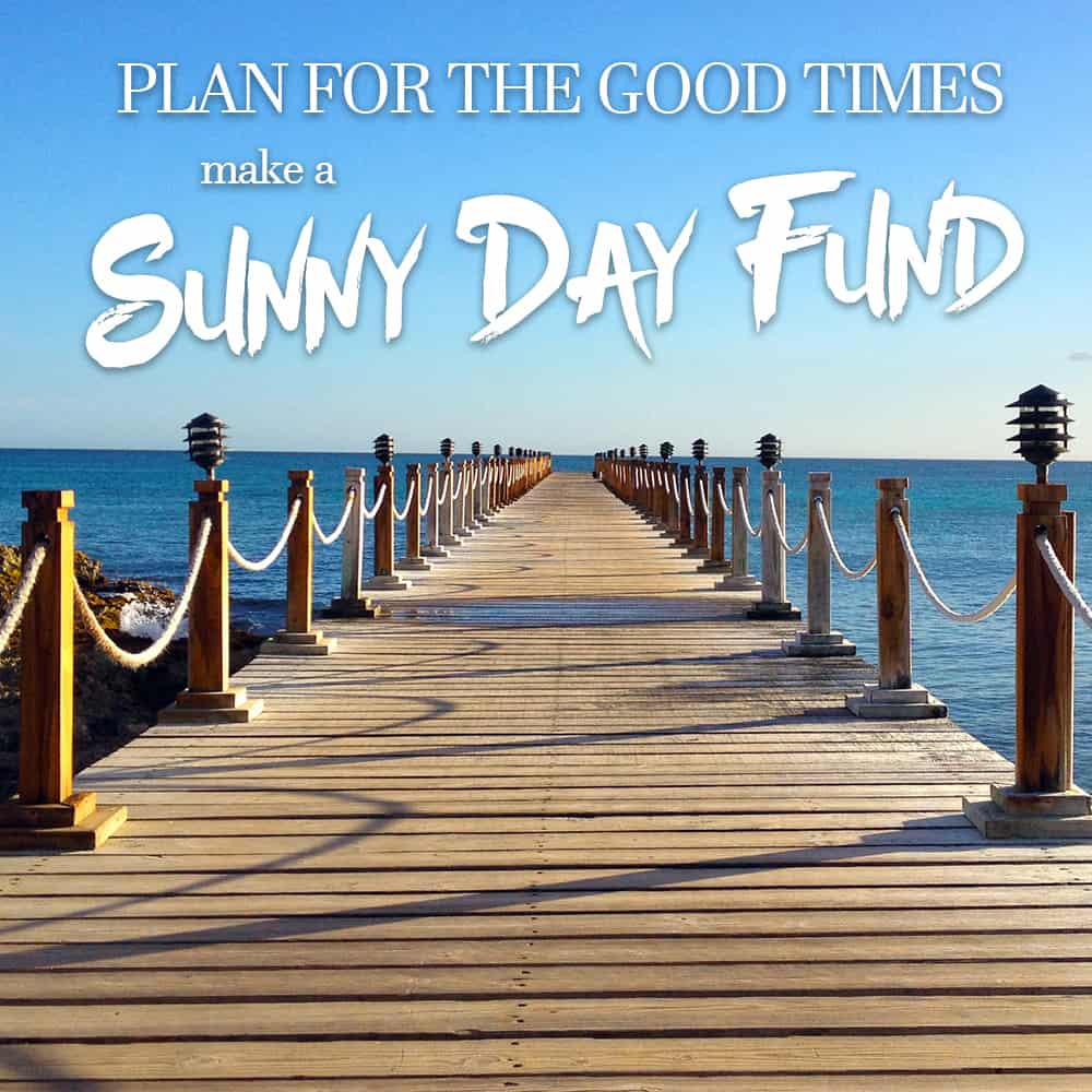 create a sunny day fund