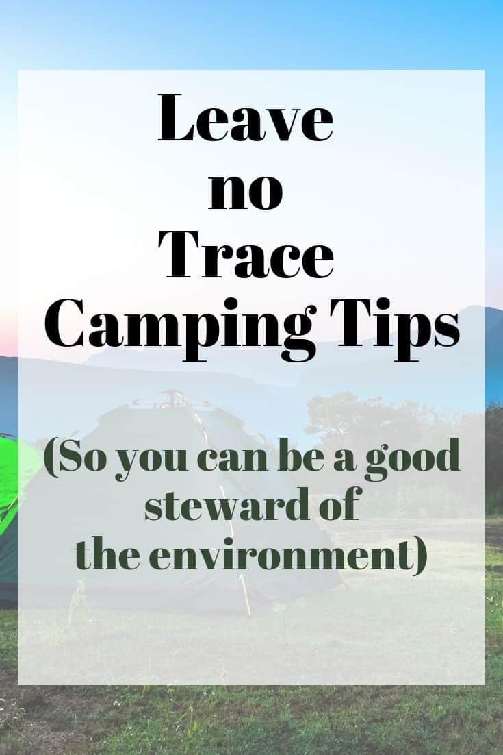 Leave no trace camping tips