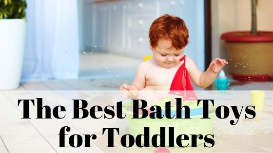 bath toys for toddlers text overlay on image of redhead toddler in a tub