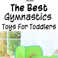 The Best Gymnastics Toys for Toddlers (toddler play-tested and approved!)