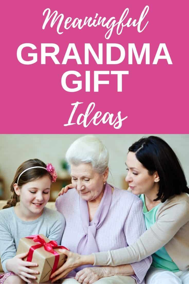 The Best Gift Ideas for Grandma - Meaningful Grandma Gifts