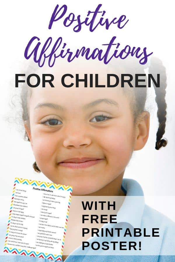 Postive affirmations for children - with free printable poster