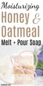 Moisturizing Oatmeal Honey Soap for Dry Skin