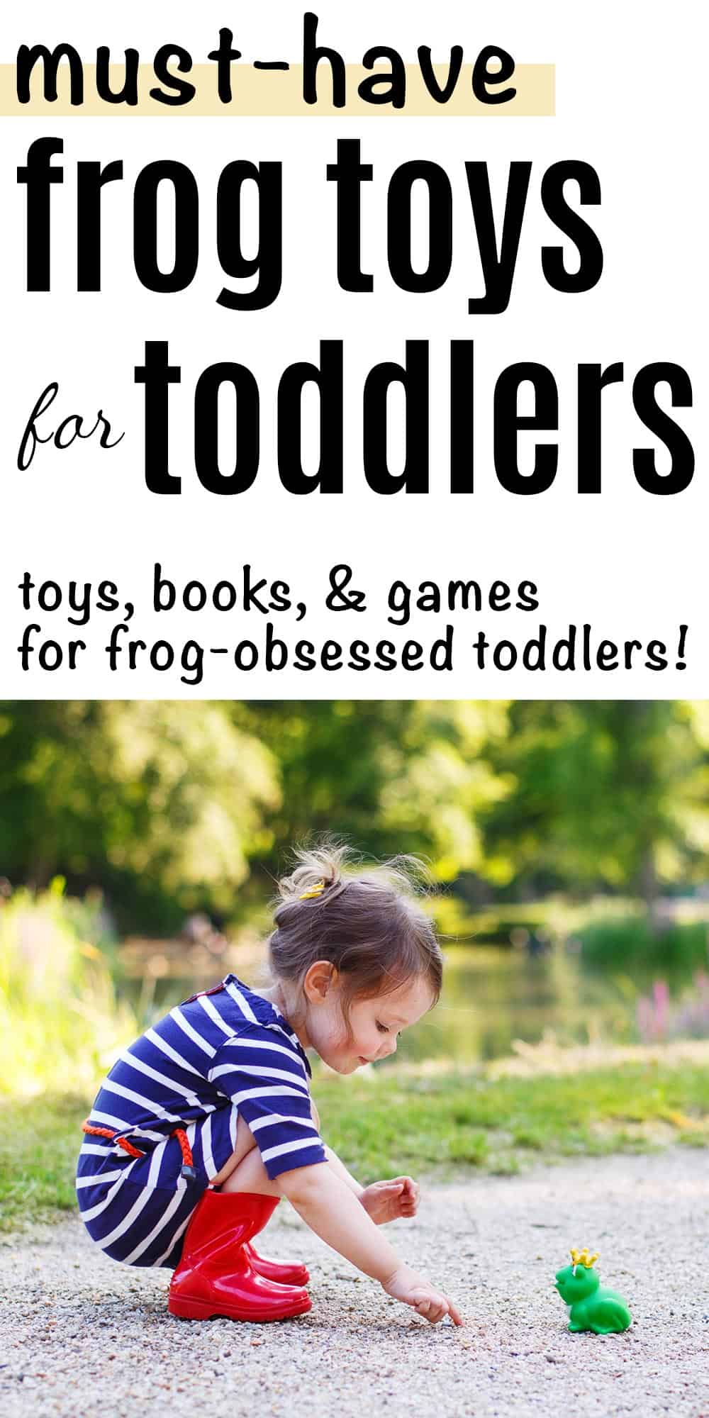 must-have frog toys for toddlers