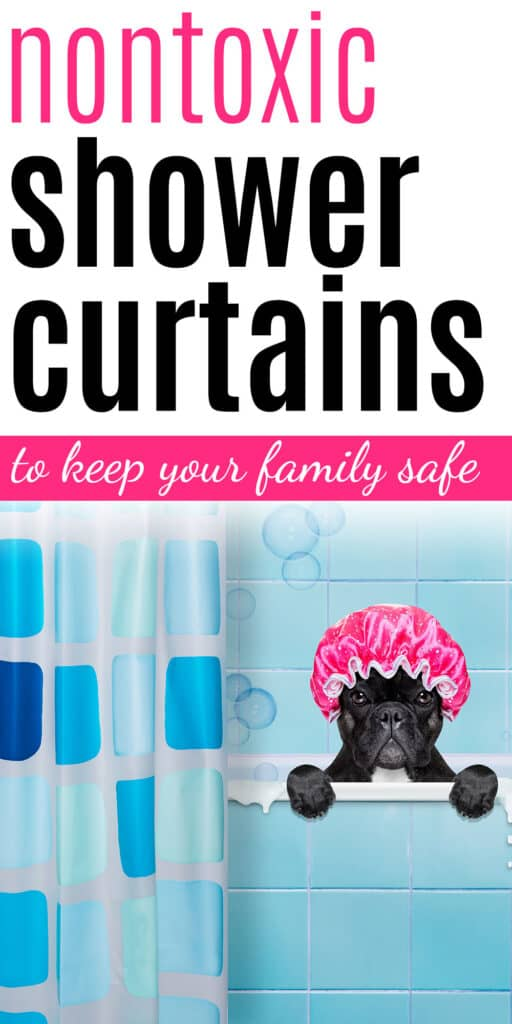 nontoxic shower curtains for a healthy family