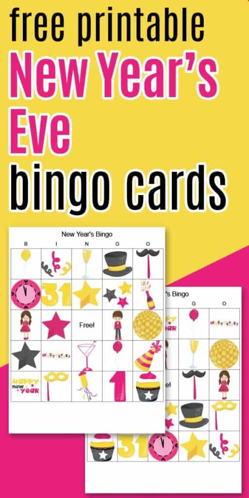 Free printable New Year's Eve bingo boards on a gold and pink background
