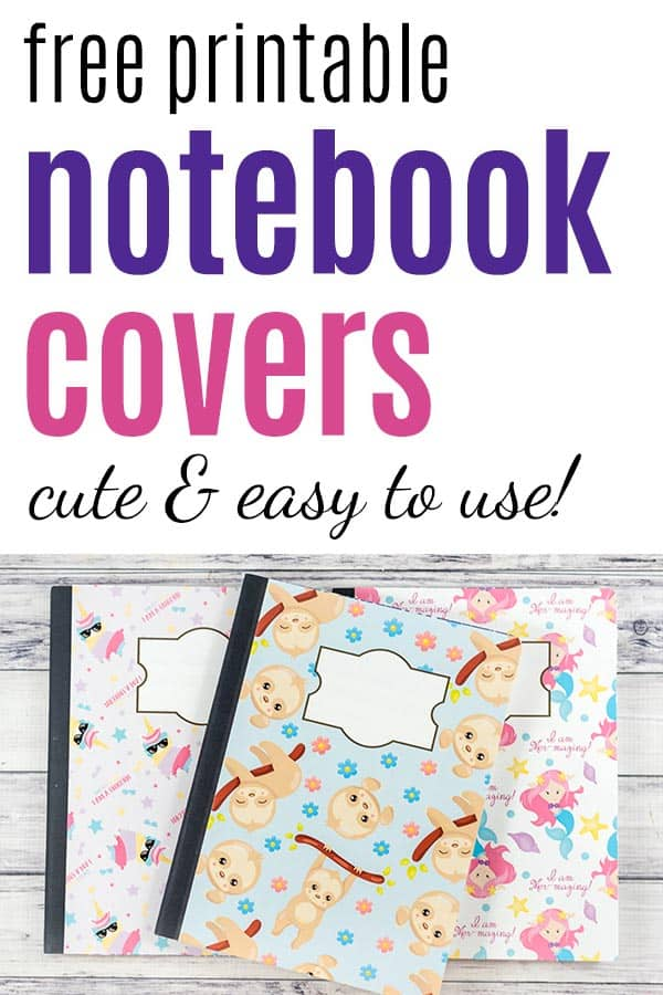 preview of composition notebooks with free printable covers featuring mermaids, sloths, and unicorns