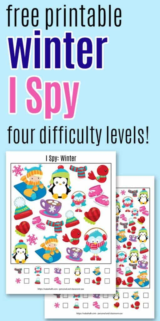 "Text ""free printable winter I spy - four difficulty levels"" with a preview of two worksheets featuring winter images for kids."