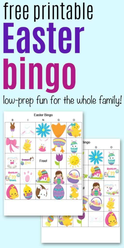 "Text ""Free printable Easter bingo - low-prep fun for the whole family!"" on a blue background with two printable Easter bingo cards"