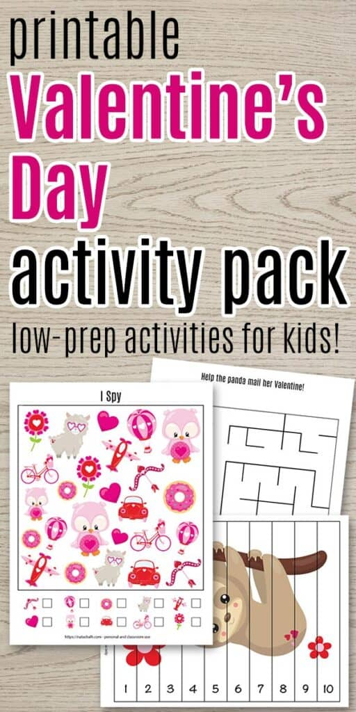 """Text """"printable Valentine's Day activity pack low-prep activities for kids"""" with a preview of an I Spy puzzle, a maze, and a number building puzzle with a cute sloth"""