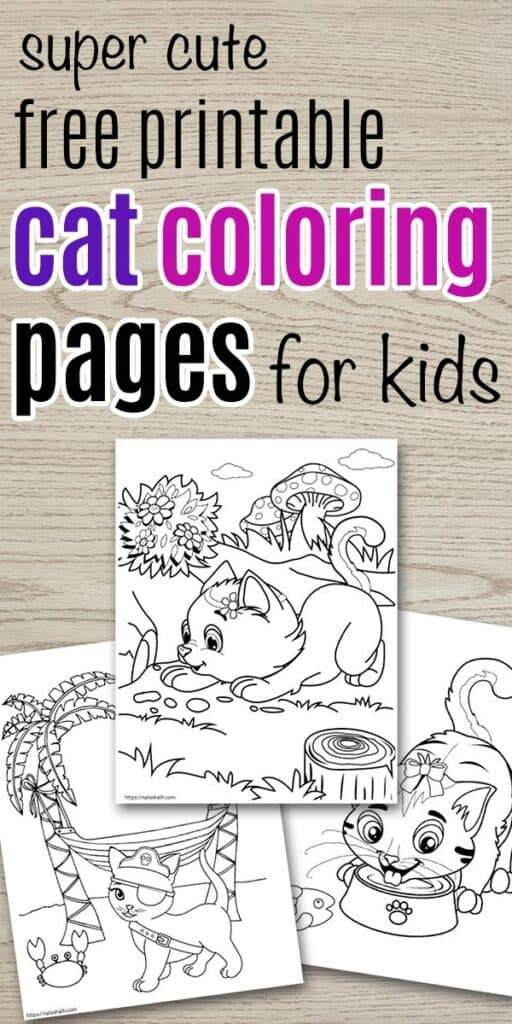 "Text ""Super cute free printable cat cooling pages for kids"" with a preview of three cartoon cat coloring pages on a wood background"