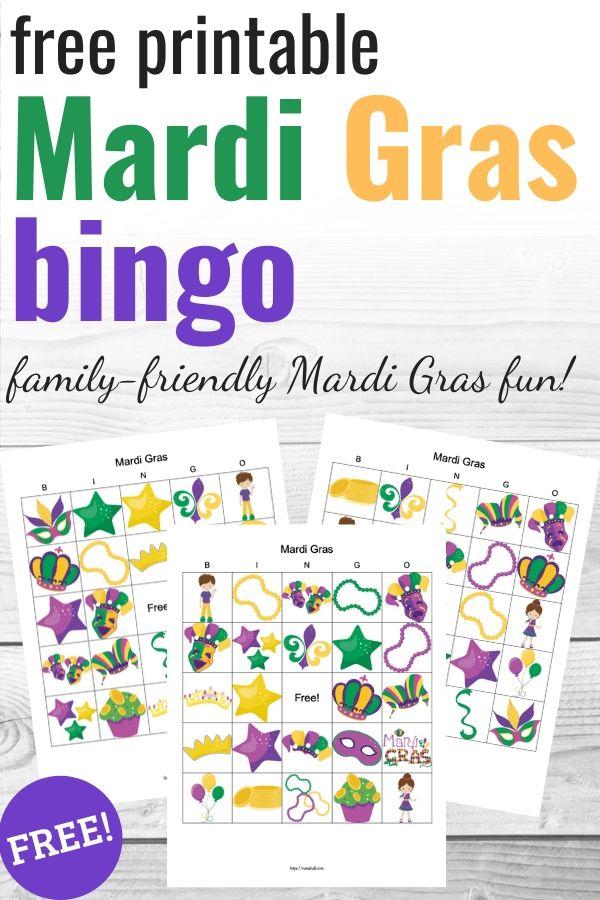 """text """"free printable Mardi Gras bingo - family-friendly Mardi Gras fun!"""" with a preview of three Mardi Gras picture bingo cards"""