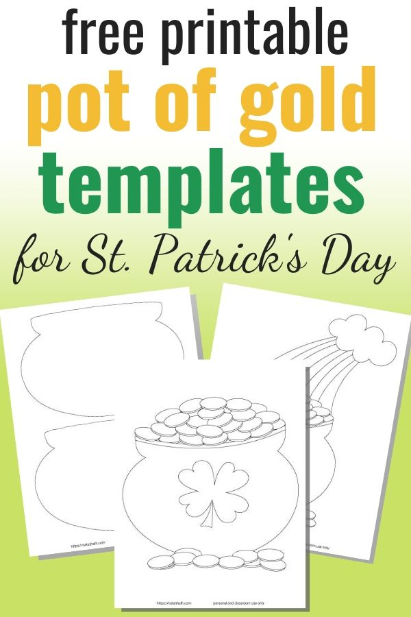 """text """"free printable pot of gold templates for St. Patrick's Day"""" on a green background with three printable pot of gold template samples."""