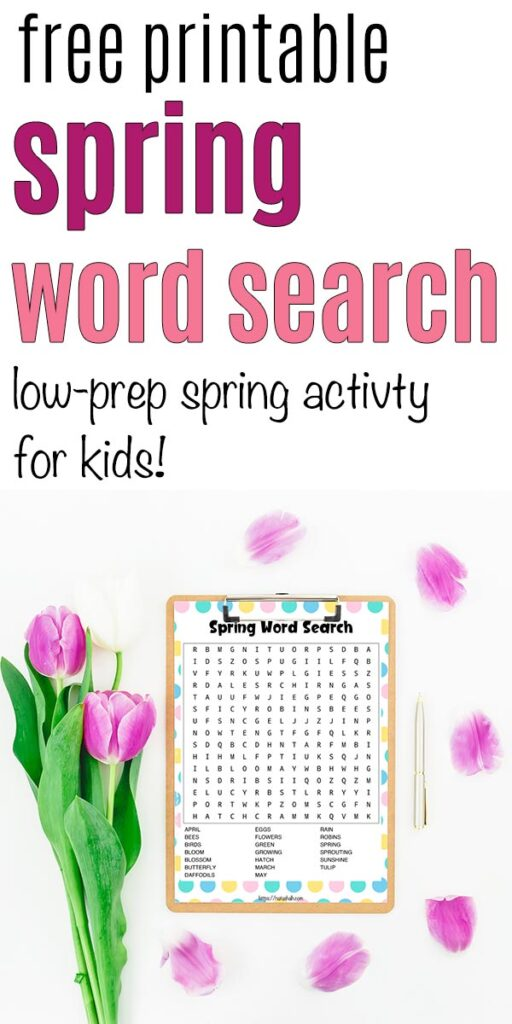 "Text ""free printable spring word search - low-prep spring activity for kids"" with a word search on a clipboard surrounded by tulips"