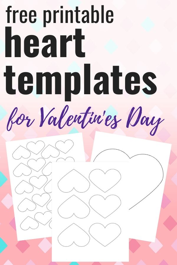 "text ""free printable heart templates for Valentine's Day"" on a pink background with three printable heart shapes"