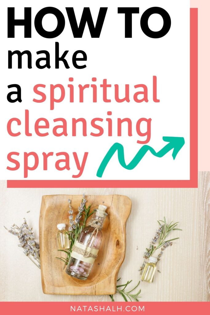 "Text ""how to make a spiritual cleansing spray"" overlayed on a bottle of liquid with lavender and rosemary."