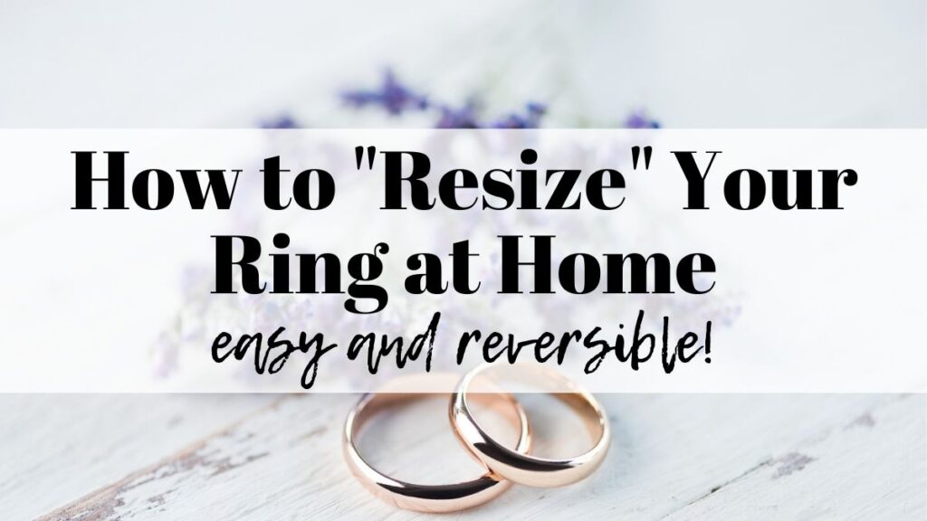 "text ""how to resize your ring at home - easy and reversible"" overplayed on a photo of a pair of wedding rings"