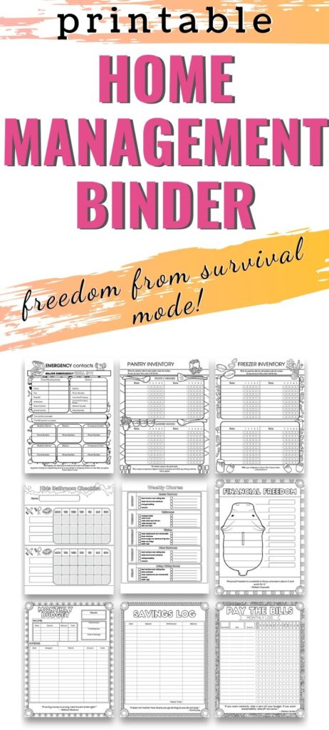 "text ""printable home management binder - freedom from survival mode"" with a preview of 9 pages from a home organization/management binder"
