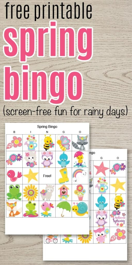 "text ""free printable spring bingo (screen-free activity for rainy days)"" with two printable spring bingo boards on a wood background"