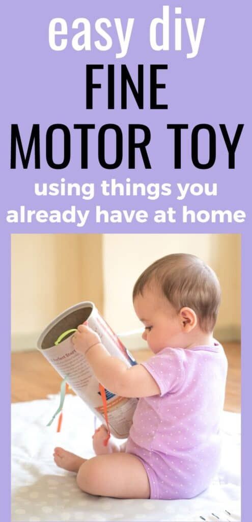 """text """"easy diy fine motor toy using things you already have at home."""" There is a picture of an infant in a purple onesie playing with the homemade fine motor toy."""