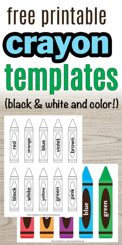 "text ""free printable crayon templates (black and white and color)"" on a wood background. There is a preview of 10 black and white crayon templates and 5 colored crayon templates"